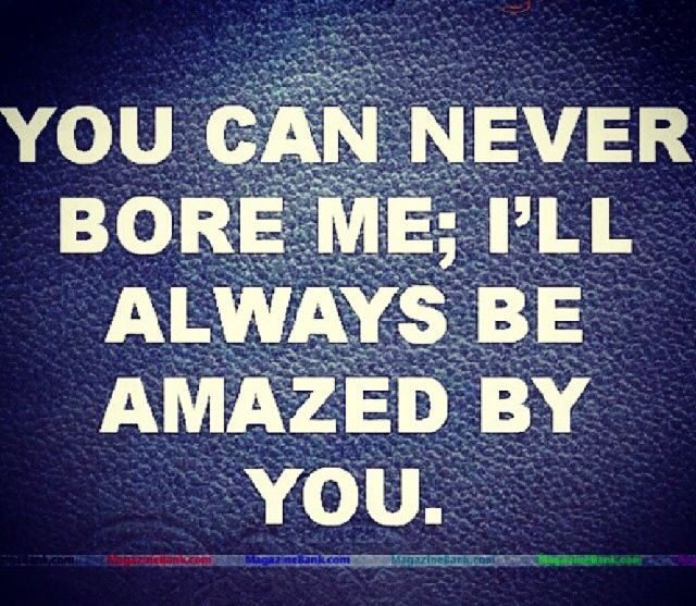 Baby I M Amazed By You Cute Love Quotes For Him Romantic Love