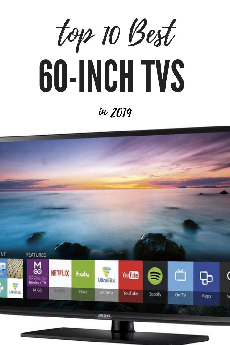 Top 10 Best 60 Inch Tvs In 2019 Merchdope 60 Inch Tvs Tvs Tv Size