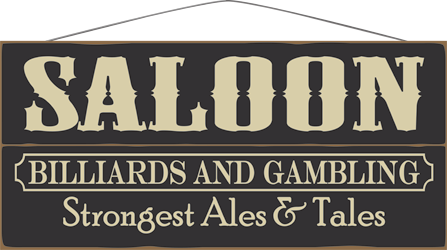 Country Marketplace - SALOON – BILLIARDS AND GAMBLING – STRONGEST ALE