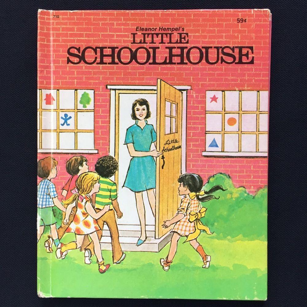 Vtg 1970s Childrens Wonder Book Little Schoolhouse Eleanor Hempel Mr