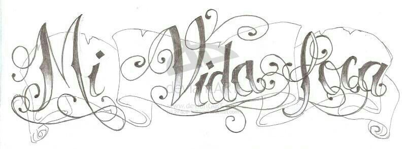 Mi Vida Loca Chicano Sketch Tattoo Design Tattoos