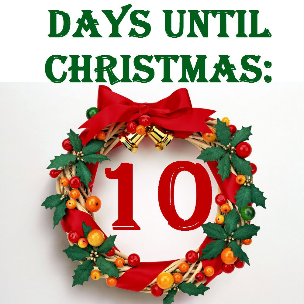 Only 10 days! Woo! Days until christmas, Days till