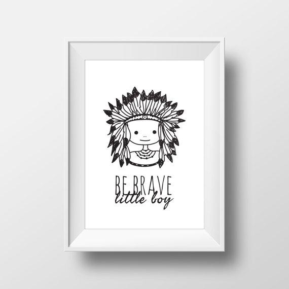 Be Brave Print, Headdress Art Print, Native Indian Wall Art ...