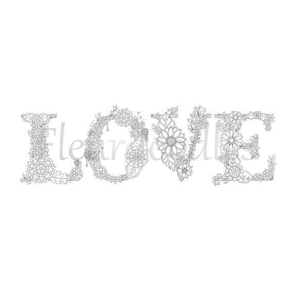 Malseiten zum Ausdrucken Buchstaben LOVE Set von Fleurdoodles ...