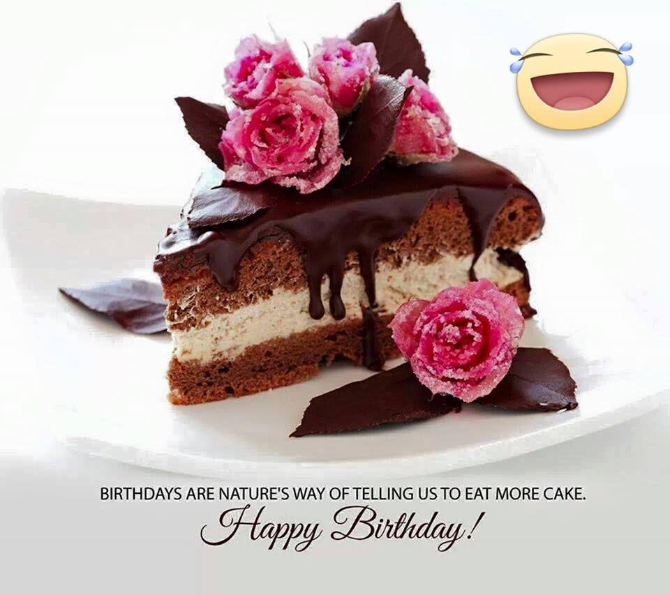 Happy Birthday - roses chocolate cake eat more cake