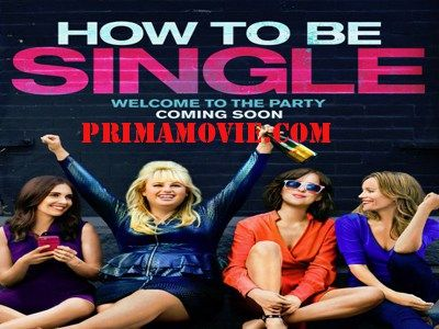 Watch how to be single 2016 full movie online free download hd watch how to be single 2016 full movie online free download hd ccuart Images