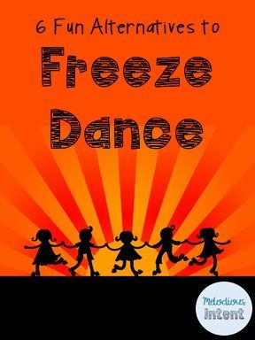 Six Alternative to Freeze Dance