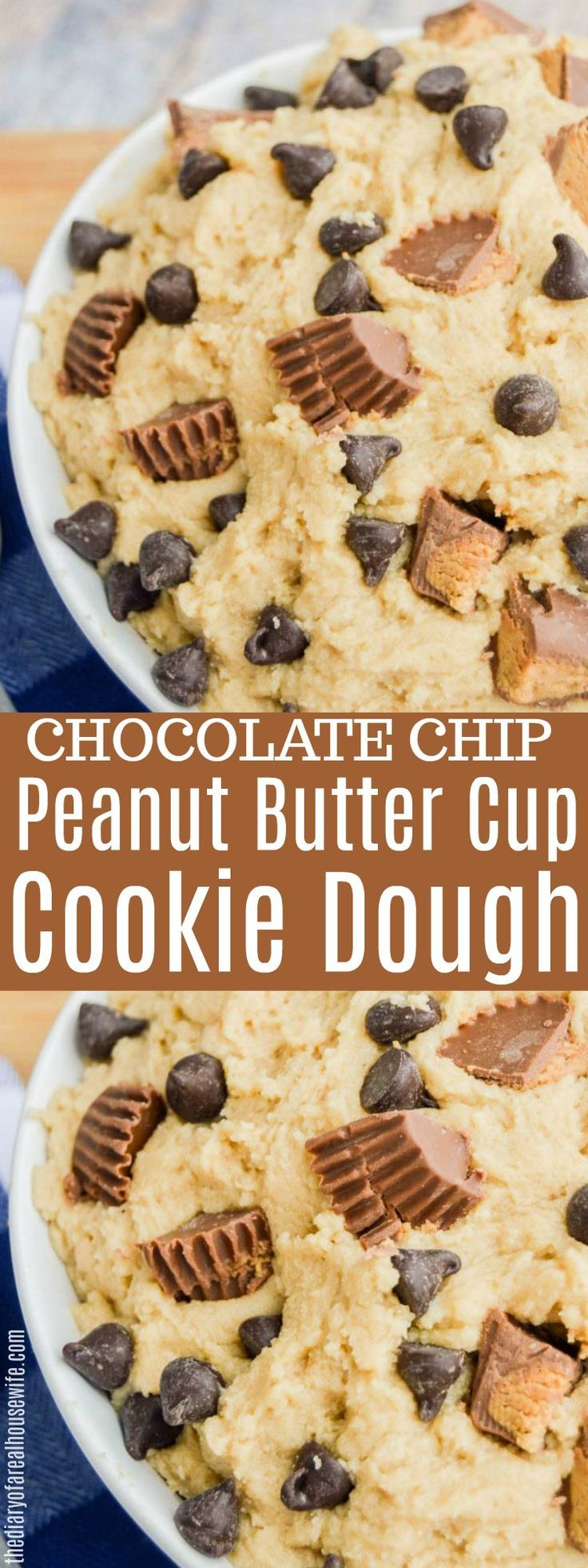 Chocolate Chip Peanut Butter Cup Cookie Dough #cookie #dessert #chocolate #peanutbutter #healthycookiedough