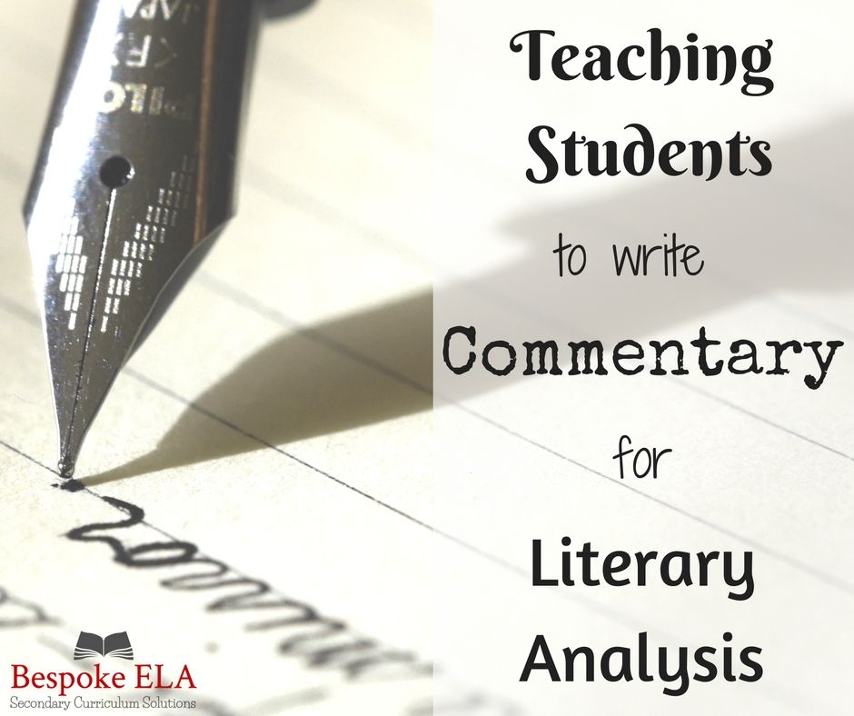 Teaching Students How to Write Commentary for the Literary Analysis - parts of an essay