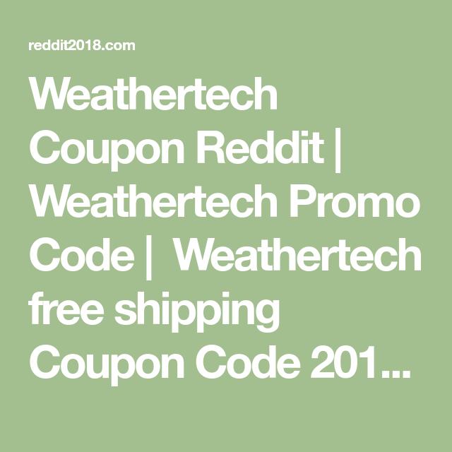 Weathertech Com Coupon >> Weathertech Coupon Reddit Weathertech Promo Code
