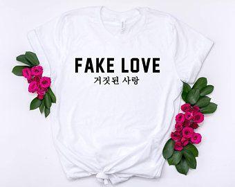 2723c9ec3a99 Fake Love Shirt