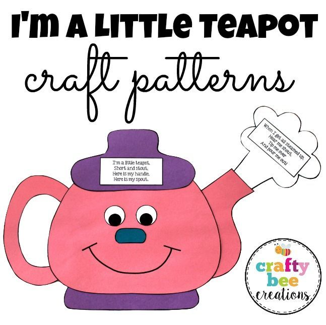 I M A Little Teapot Craft Nursery Rhyme Crafts Teapot Crafts