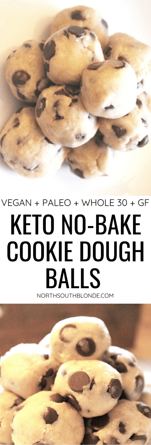 Keto No-Bake Cookie Dough Balls (Vegan, Paleo, Whole 30, GF)