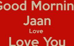Good Morning Images Jaan Ashu Good Morning Images Good Morning