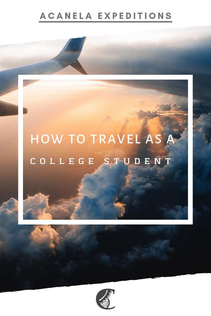 How to Travel as a College Student #travelbugs