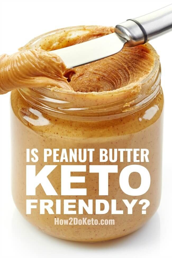 Can You Eat Peanut Butter On The Keto Diet Peanut Butter Nutrition Facts Peanut Butter Nutrition Peanut Butter On Keto