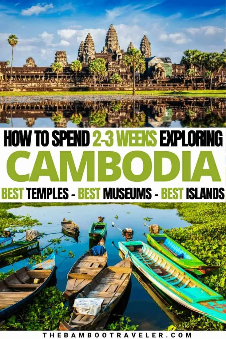 Cambodia Itinerary: An Ideal Guide for Temple & Island Hoppers | How to spend 2 weeks in Cambodia | How to spend 3 weeks in Cambodia | things to do in Cambodia | Cambodia destinations | where to go in Cambodia | bucket list ideas | backpacking ideas | vacation ideas | where to go in 2021 | honeymoon ideas | Cambodia travel guide | Cambodia travel tips #Cambodia #southeastasia #vacationideas