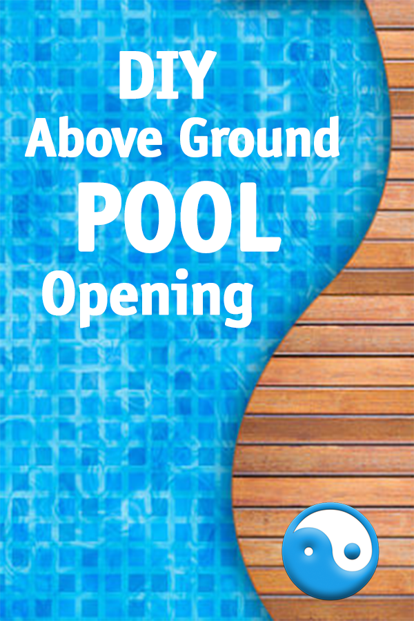 Diy Above Ground Pool Opening Above Ground Pool In Ground Pools Pool