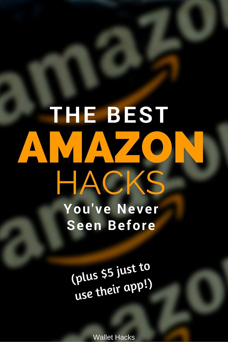 Best Amazon Hacks Incl 5 Free For Using Their App Amazon