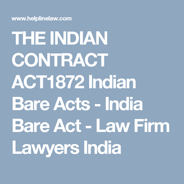 The Indian Contract Act1872 Indian Bare Acts India Bare Act