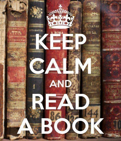 Keep calm and read a book.   Books!!!   Keep calm, Books, Books to ...