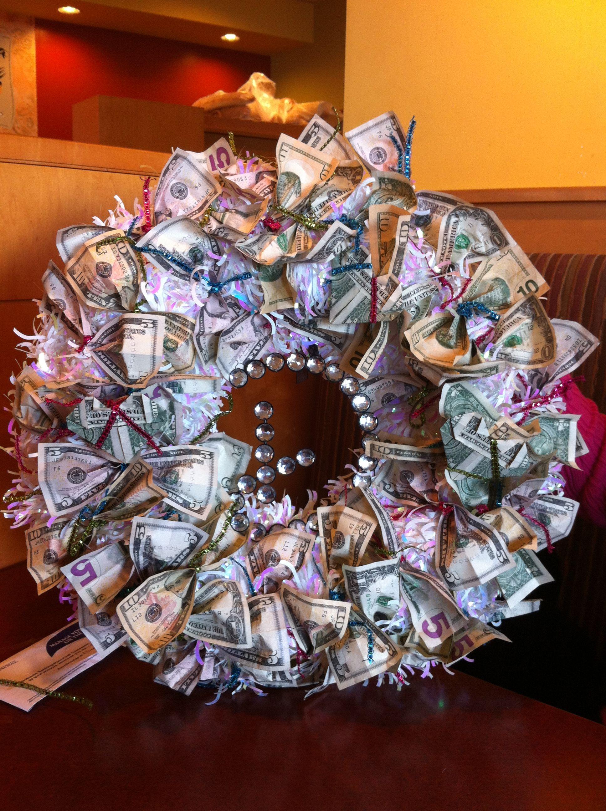 Money wreath for wedding gift | Gifts | Pinterest ... - photo#48