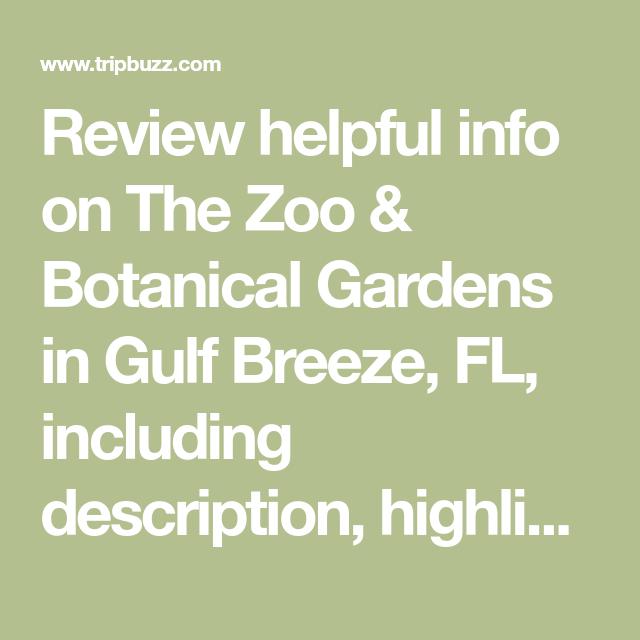 Gulf Breeze Florida Map.Review Helpful Info On The Zoo Botanical Gardens In Gulf Breeze
