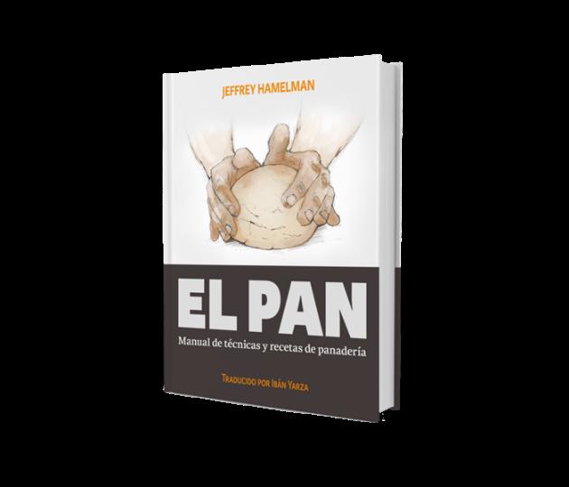 El Pan De Jeffrey Hamelman Manual De Tecnicas Y Recetas De Panaderia Libros Pinterest Recetas De Panadería Panaderías Y Panes