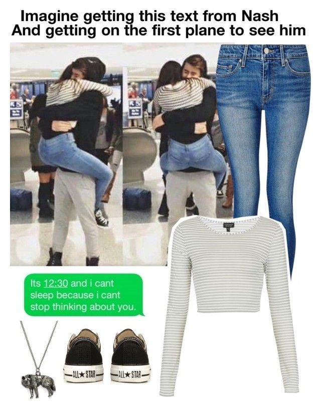 """""""Imagine getting this text from Nash And getting on the first plane to see him"""" by be-robinson ❤ liked on Polyvore featuring Levi's, Topshop and Converse"""