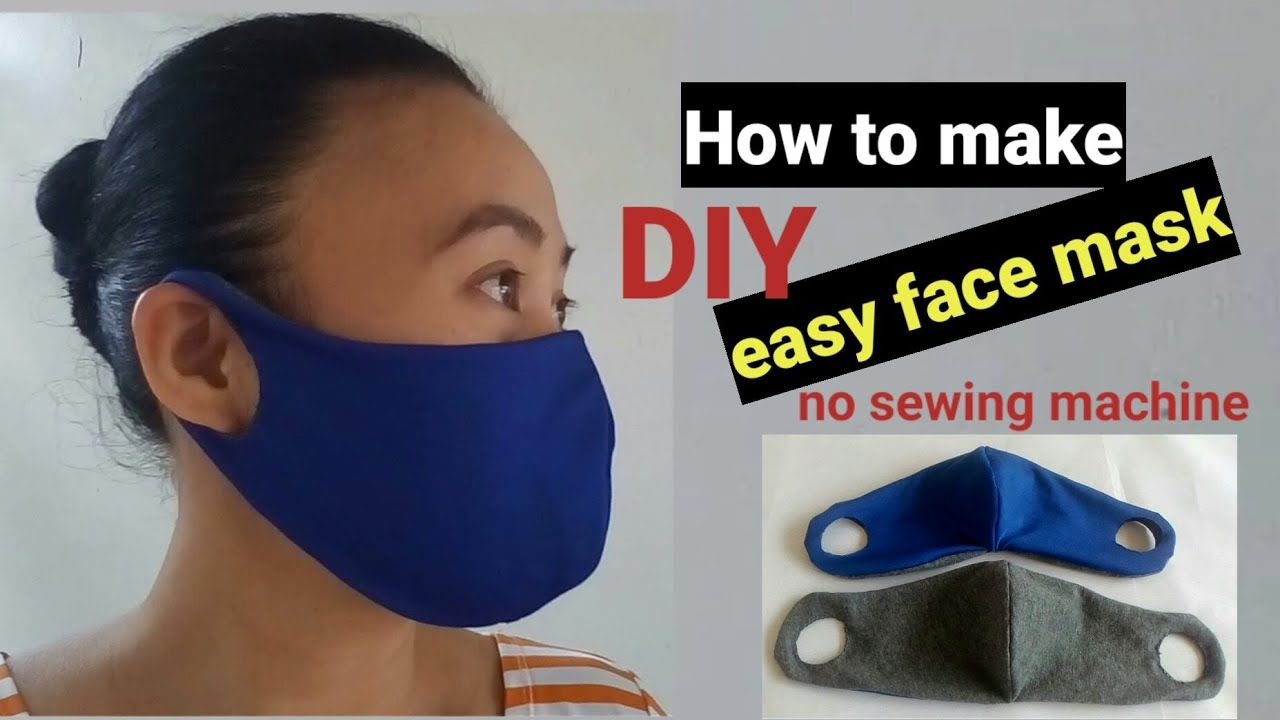 How To Make Diy Easy Face Mask No Sewing Machine Youtube In 2020 Easy Face Masks Easy Face Mask Diy How To Make Diy