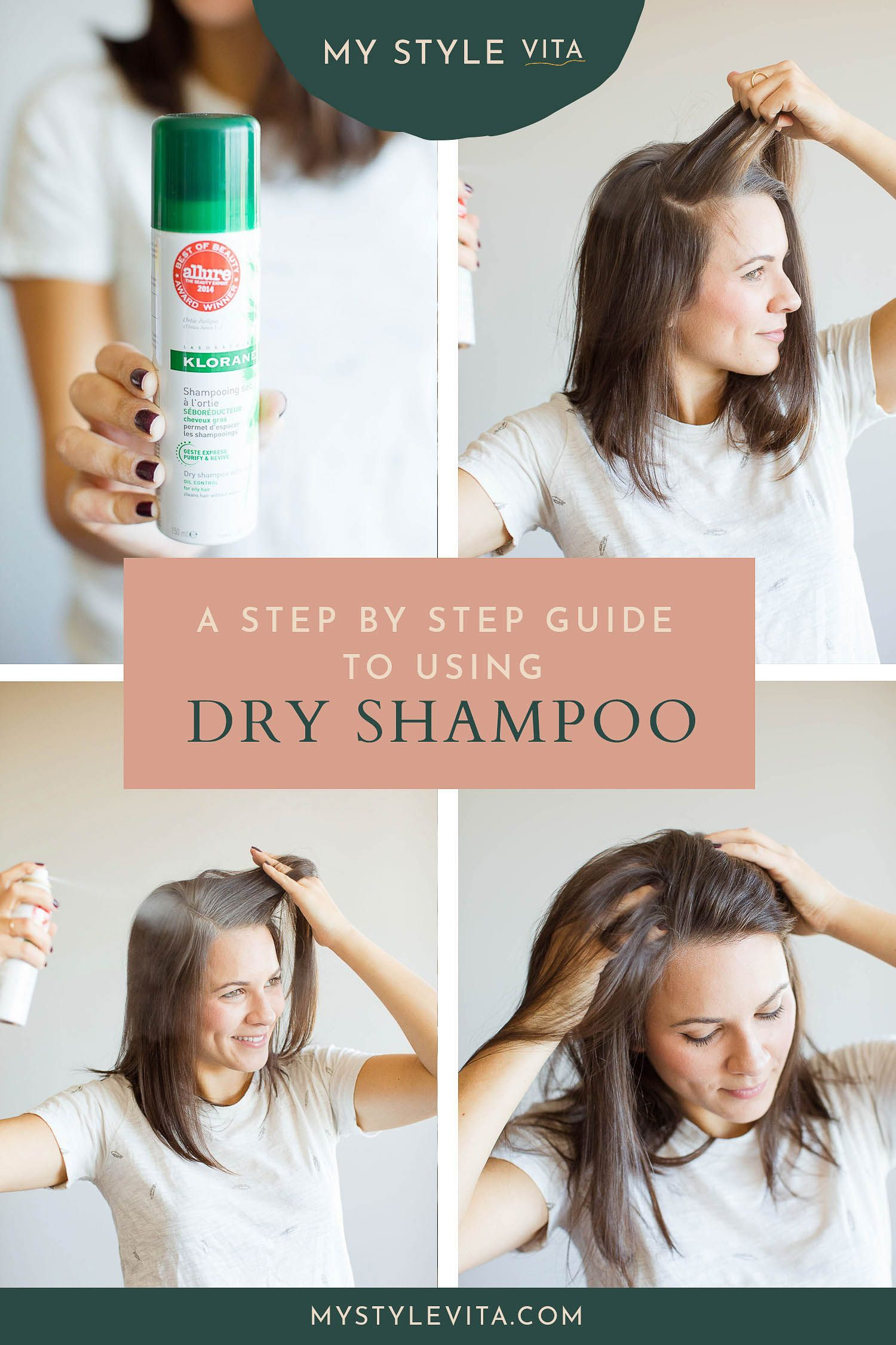 How To Properly Use Dry Shampoo My Favorite Dry Shampoo My Style Vita Using Dry Shampoo Dry Shampoo Green Hair Care