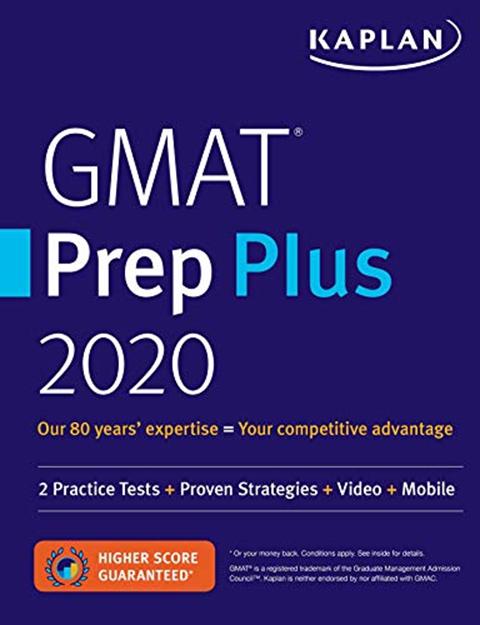 GMAT Prep Plus 2020: 6 Practice Tests + Proven Strategies ...