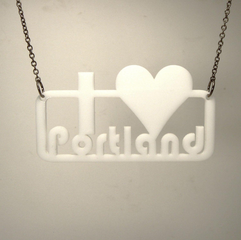 I HEART Portland necklace or key ring -  Laser Cut Acrylic. $9.50, via Etsy.