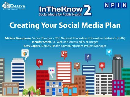 In the Know II: Creating Your #SocialMedia Plan via @CDC NPIN