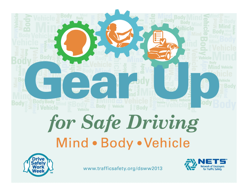 Drive Safe To Work This Week And Every Week Drive Safe