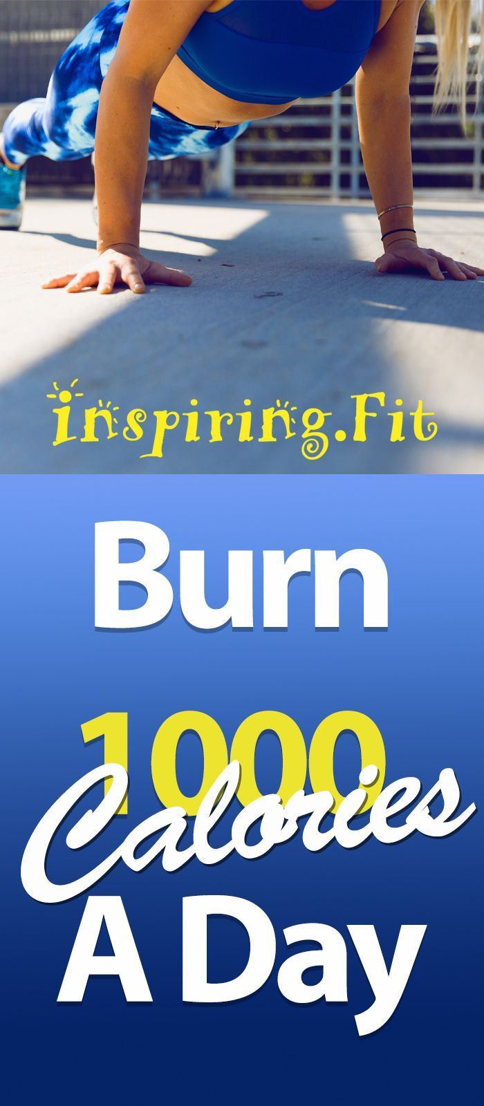 """Fast simple exercise plan to """"Burn A 1000 Calories A Day ..."""