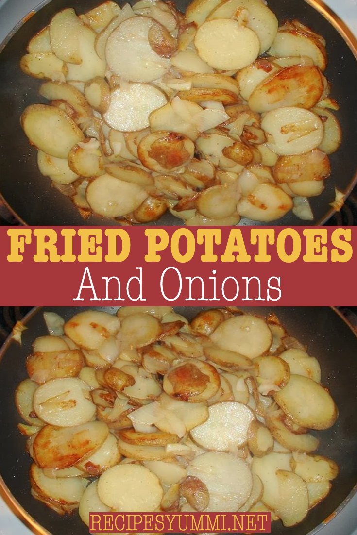 Fried Potatoes And Onions Fried Potatoes Fried Potatoes Recipe Smothered Potatoes