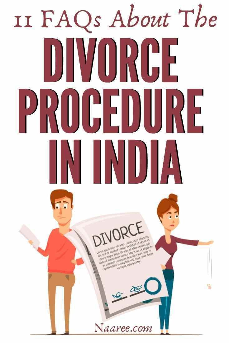 11 FAQs About The Divorce Procedure In India #divorce