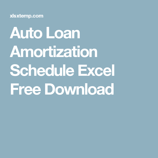 Auto Loan Amortization Schedule Excel Free Download  Project