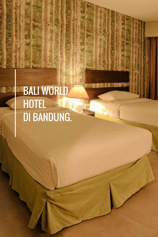 Bali World Hotel Bandung Merupakan Hotel Dengan Desain Modern Dan Memiliki Tampilan Artistik Hotel Ini Memiliki Semua Fasilitas Terba Penginapan Desain Hotel