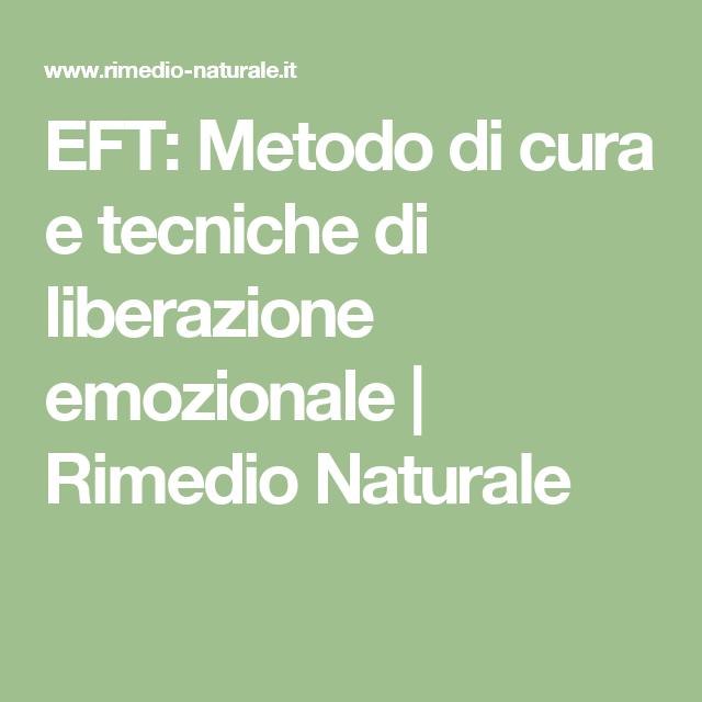 EFT Metodo di cura e tecniche di liberazione emozionale  Rimedio Naturale  salute  Rimedi