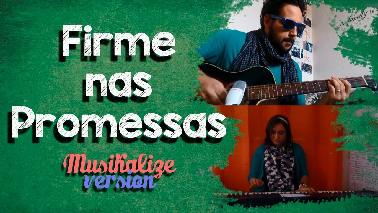 Firme nas Promessas - Versão Musikalize