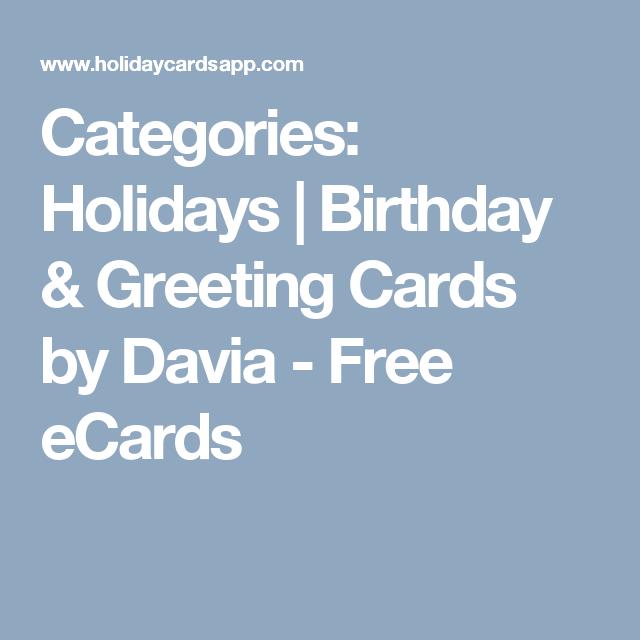 Categories Holidays Birthday Greeting Cards By Davia Free