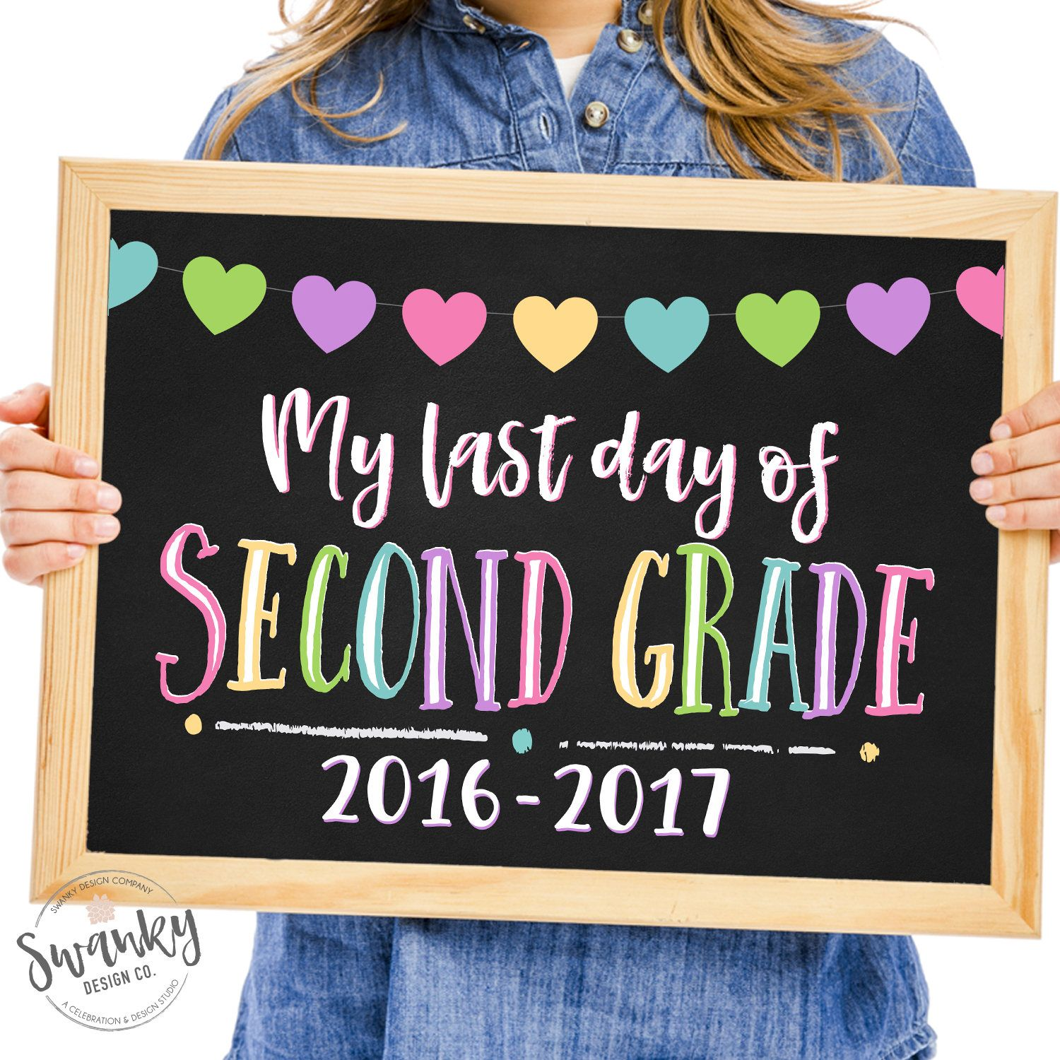 image relating to First Day of Second Grade Printable Sign identified as Remaining Working day of Moment Quality, Printable Very last Working day, Close of Higher education