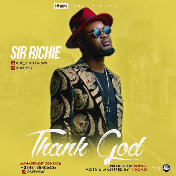 His Name Is Richard Anozie Ozoemena Stage Name Is Sir Richie He Is An African Pop Artist With An Esoteric Blend Of Cultural Vib Thank God Music Pop Artist