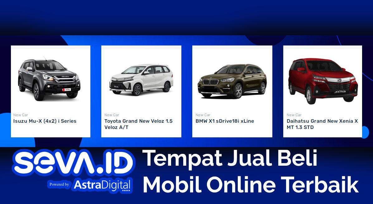 Seva Tempat Jual Beli Mobil Online Terbaik Indonesia Suku Cadang Mobil Mobil Baru Mobil