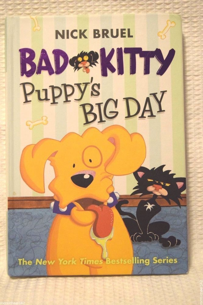 Bad Kitty: Puppy's Big Day, Bruel, Nick 2015 Hardcover Book Great Condition
