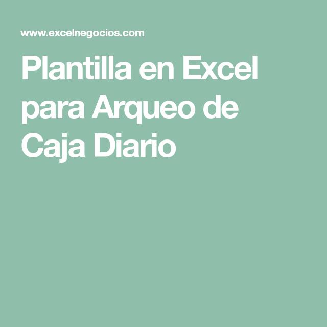 Plantilla en Excel para Arqueo de Caja Diario | Entrenamiento ...