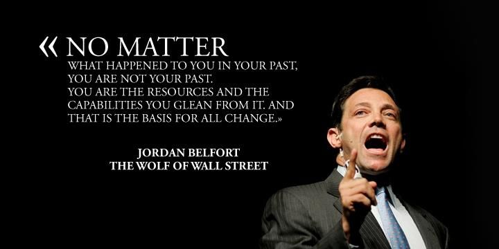 Wall Street Quotes Wealth Tips From The Real Wolf Of Wall Street Jordan Belfort
