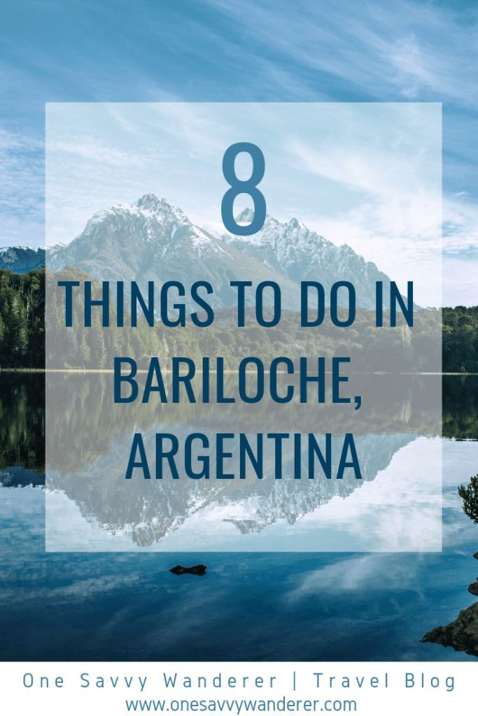 Things To Do In Bariloche With Images Adventure Travel Bariloche